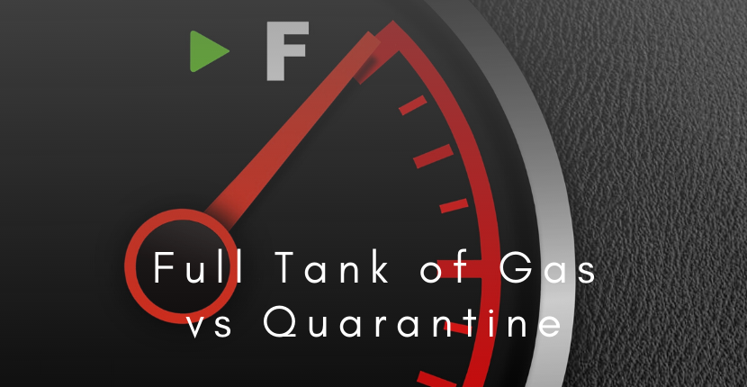 Do You Need a Full Tank of Gas During Quarantine?