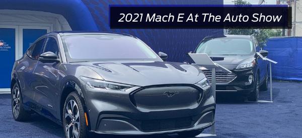 2021 Mach E At The Auto Show