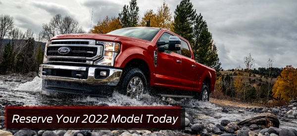Reserve Your 2022 Model Today